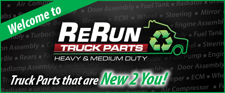 Welcome to Re-Run Truck Parts - Your Used Truck Part Headquarters